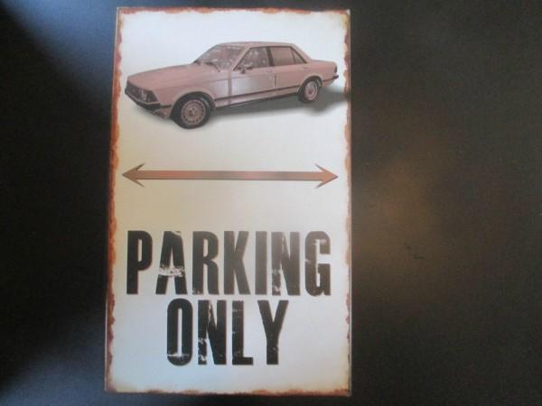 """Ford Granada MK2 MK3 Parkschild Parkplatzschild Schild """"PARKING ONLY"""" 40x25cm"""