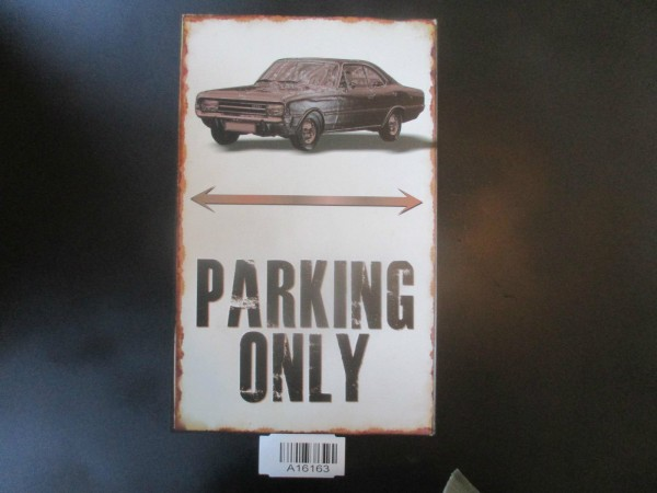 "Opel Commodore A Parkschild Parkplatzschild Schild ""PARKING ONLY"" 40x25cm NEU"