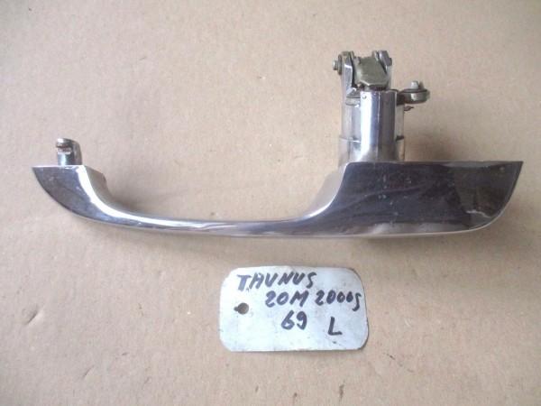Ford Taunus P7 Capri MK1 Türgriff Griff Aussentürgriff links