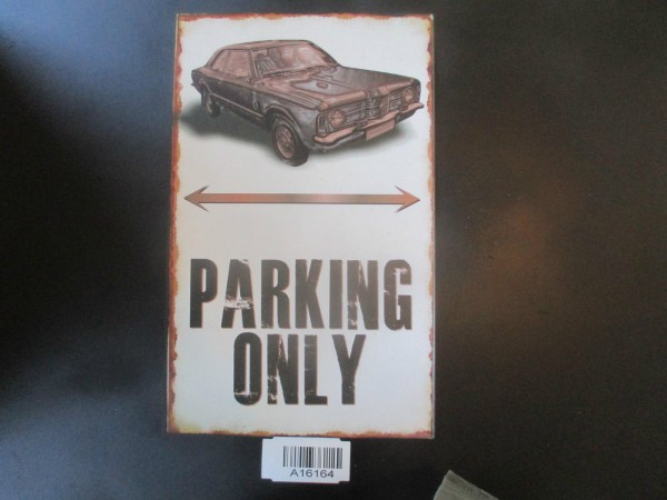 "Ford Taunus Knudsen Parkschild Parkplatzschild Schild ""PARKING ONLY"" 40x25cm"