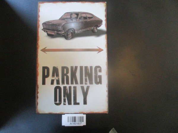 "Opel Kadett B Coupe Parkschild Parkplatzschild Schild ""PARKING ONLY"" 40x25cm NEU"