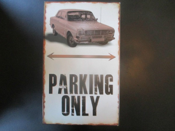 "Ford Taunus P6 Parkschild Parkplatzschild Schild ""PARKING ONLY"" 40x25cm"